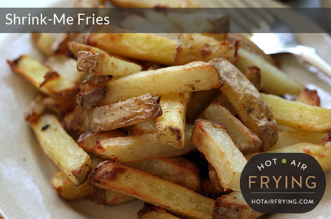 Shrink Me Fries