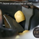 Actifry: leave unattended, or not?