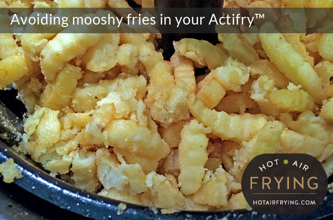 How to avoid mooshy fries in your Actifry