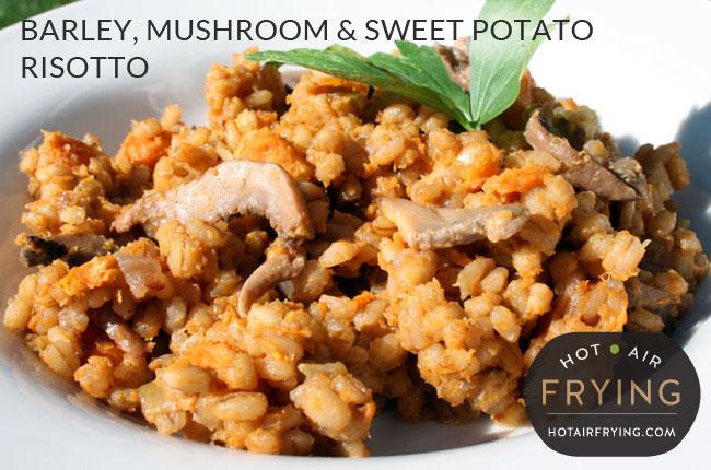 Barley, Mushroom & Sweet Potato Risotto