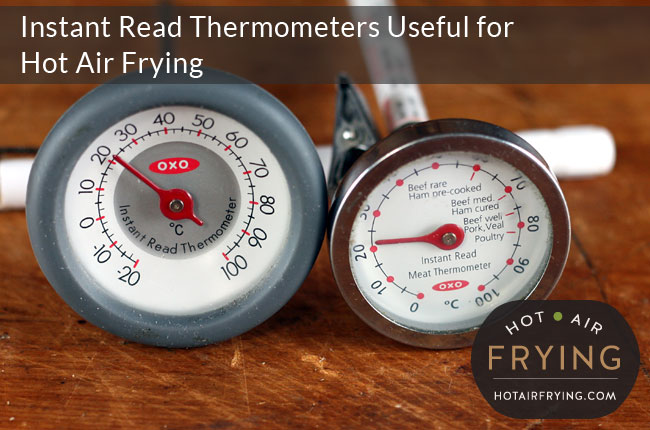 instant-read-thermometers-useful-for-hot-air-frying