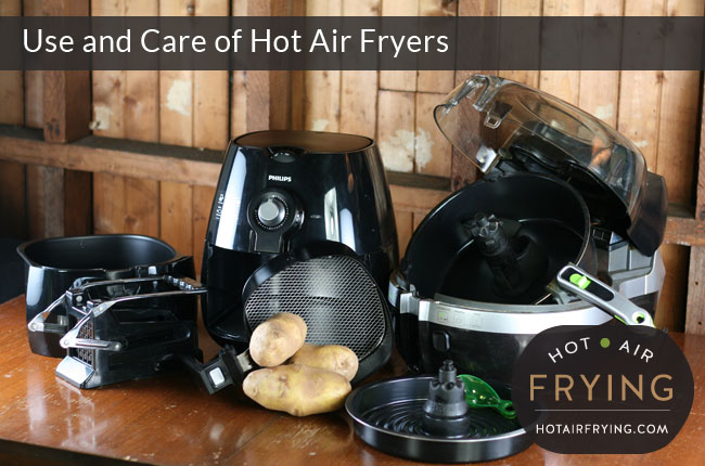 use-and-care-of-hot-air-fryers
